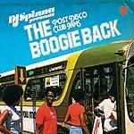 DJ Spinna DJ Spinna Presents: The Boogie Back