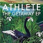 Athlete The Getaway EP