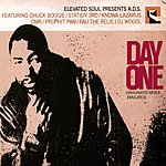 Ad'S Elevated Soul Presents: A.D.S.: Day One