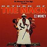 EZ Money Return Of The Mack