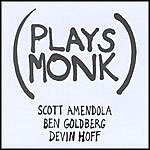 Scott Amendola Band Plays Monk