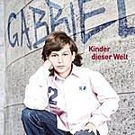 Gabriel Kinder Dieser Welt (2-Track Single)