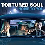 Tortured Soul Home To You Ep