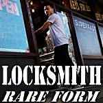 Locksmith Rare Form Ep