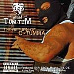 Tum Tum The Return Of O-Tumma