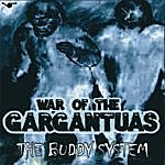 The Buddy System War Of The Gargantuas