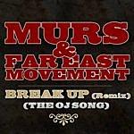 Murs Break Up [Remix] (The OJ Song)