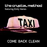 Crystal Method Come Back Clean EP