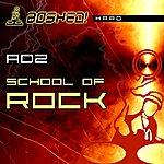Adz School Of Rock (2-Track Single)