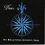 Devics My Beautiful Sinking Ship