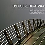 D:Fuse In Suspense (Early Hour Mixes)