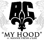 B.G. My Hood (Single)(Edited)