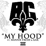 B.G. My Hood (Single) (Parental Advisory)