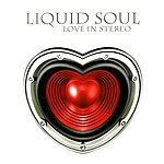 Liquid Soul Love In Stereo