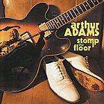 Arthur Adams Stomp The Floor