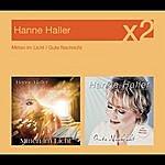 Hanne Haller Mitten im Licht / Gute Nachricht