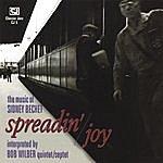 Bob Wilber Spreadin' Joy: The Music Of Sidney Bechet