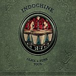 Indochine Alice & June Tour