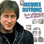 Jacques Dutronc Tous Les Goûts Sont Dans Ma Nature (Remastered 2004)