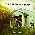 The Gabe Dixon Band Disappear (Single)