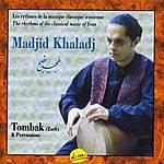 Madjid Khaladj Tombak & Percussion