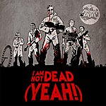 Akira The Don I Am Not Dead (Yeah!)(Single)