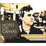 Arturo Stable Notes On Canvas