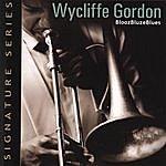 Wycliffe Gordon Bloozbluzeblues