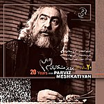 Parviz Meshkatian 20 Years With Parviz Meshkatian III