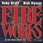 Ruby Braff Fireworks: The New School Concert 1983