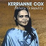 Kerrianne Cox Return To Country