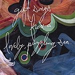 Rob Lynch Gift Songs From A Lovely, Puzzling Sea