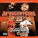 Da Volunteers What's Yo Favorite Color? (Parental Advisory)