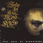 Pale Soul Fear Is The Mindkiller