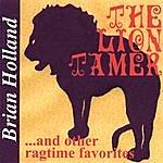 Brian Holland The Lion Tamer