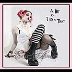 Emilie Autumn A Bit O' This & That
