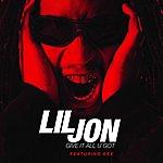 Lil Jon Give It All U Got (Single)
