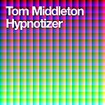 Tom Middleton Hypnotizer (3-Track Maxi-Single)