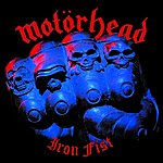 Motörhead Iron Fist (Expanded Edition)