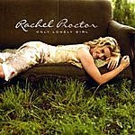 Rachel Proctor Only Lonely Girl