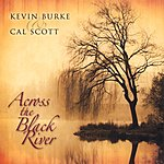 Kevin Burke Across The Black River