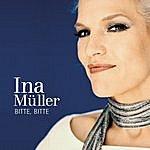 Ina Müller Bitte, Bitte (Single)