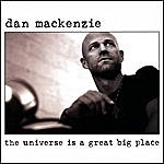 Dan Mackenzie The Universe Is A Great Big Place