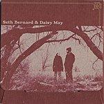 Seth Bernard Seth Bernard And Daisy May