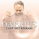 Darrius Willrich Can't Get Enough - Single