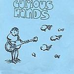 Curious Hands Weeeeeeeeeeeeeeee!!!