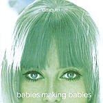 Daiquiri Babies Making Babies
