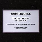 John Trudell The Collection Interview