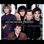 Münchener Freiheit Die Hits Der 80er
