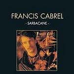 Francis Cabrel Sarbacane